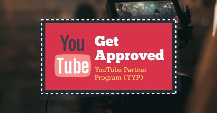 get approved for YouTube partner program