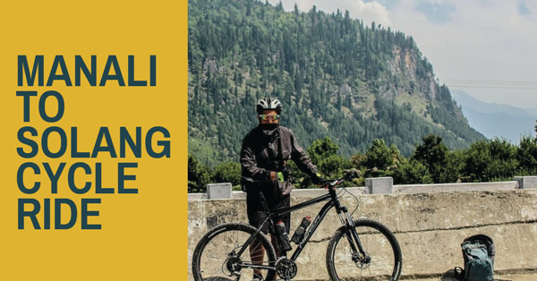 Manali to solang valley cycle ride