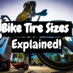Bike Tire Sizes Explained