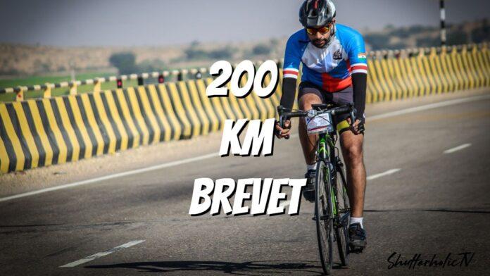 200 Km Brevet - Preparation & Completion