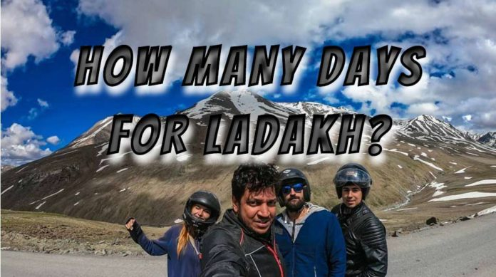 Days for Ladakh - Srinagar Leh Highway