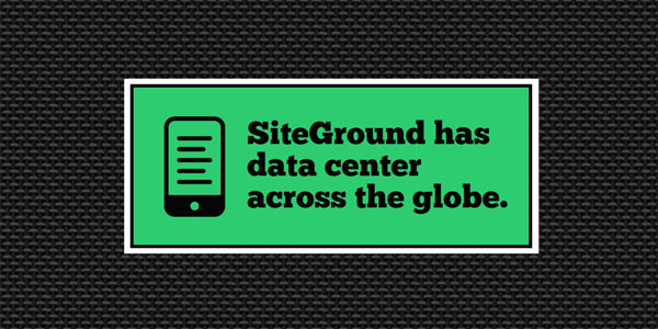 SiteGround has data centers all across the globe