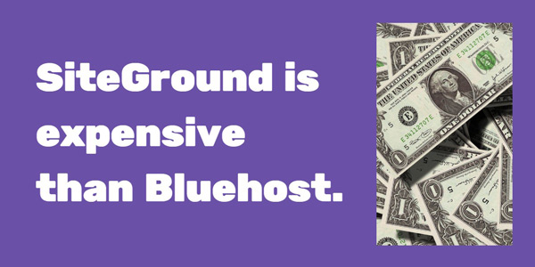 Hosting price comparison | SiteGround is more expensive than Bluehost, however I would say that's justified looking at the quality of service.
