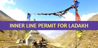 ILP or Inner line permit for Ladakh region