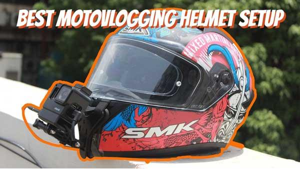Best Motovlogging Helmet Setup