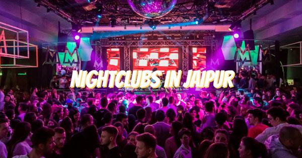 Night clubs in Jaipur