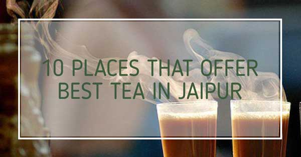 best chai in jaipur